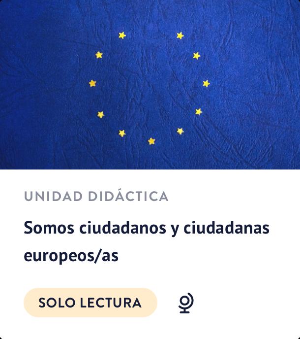 Somos ciudadanos y ciudadanas europeos/as