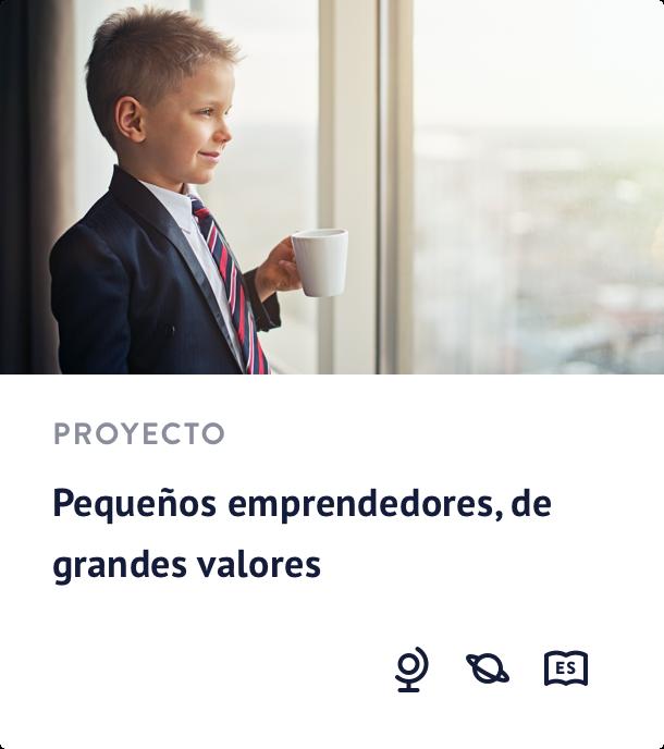 Pequeños emprendedores, de grandes valores